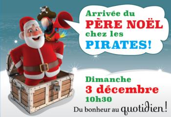 L'arrivée du Père Noël chez les pirates!